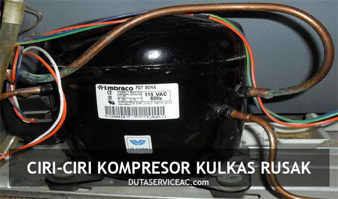 kompresor kulkas rusak