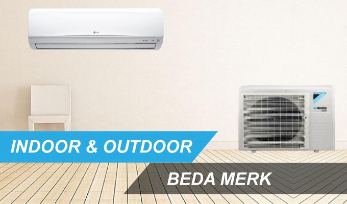 indoor dan outdoor ac beda merk