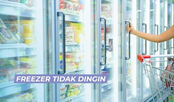 10 Penyebab Freezer Atau Kulkas Tidak Dingin Sama Sekali