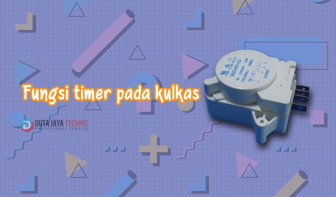 fungsi timer kulkas