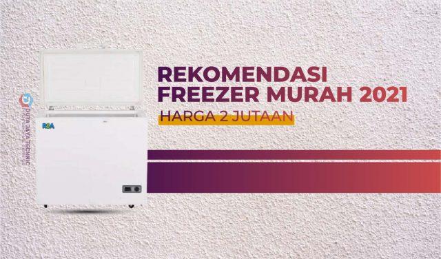 Freezer Harga 2 Jutaan