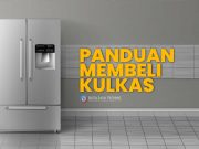 panduan beli kulkas