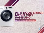 Arti Kode Error Mesin Cuci Samsung