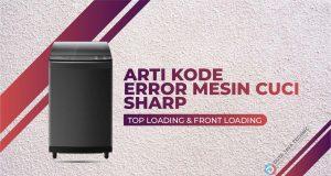 arti kode error mesin cuci sharp