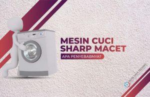 mesin cuci sharp macet