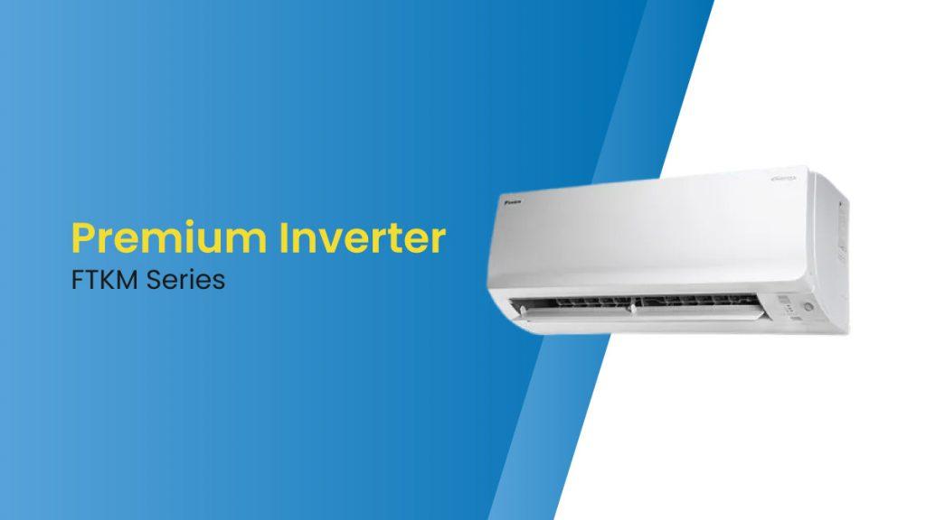 AC Daikin Premium Inverter