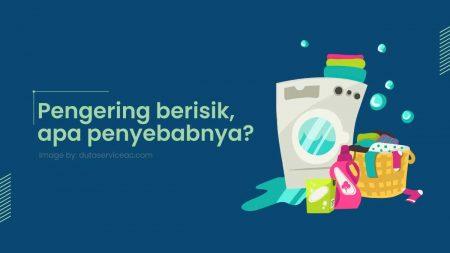 Pengering mesin cuci 2 tabung berisik